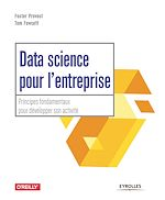 Télécharger le livre :  Data science pour l'entreprise