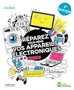 Télécharger le livre :  Réparez vous-même vos appareils électroniques