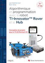 Télécharger le livre :  Algorithmique et programmation avec le robot TI-Innovator TM Rover et le Hub