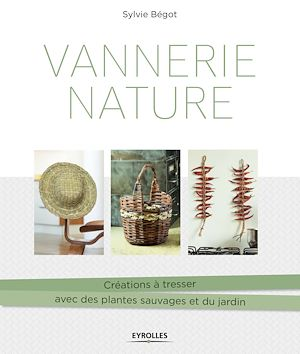Téléchargez le livre :  Vannerie nature