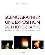 Télécharger le livre :  Scénographier une exposition de photographie