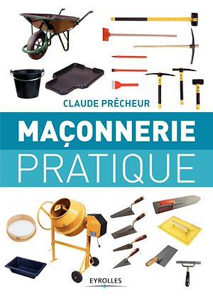 Téléchargez le livre :  Maçonnerie pratique