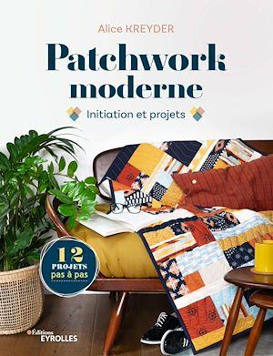 Téléchargez le livre :  Patchwork moderne