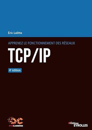 Téléchargez le livre :  Apprenez le fonctionnement des réseaux TCP/IP