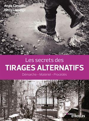 Téléchargez le livre :  Les secrets des tirages alternatifs