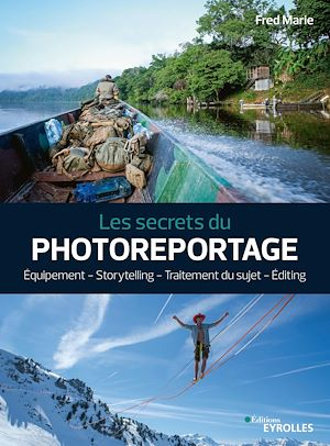 Téléchargez le livre :  Les secrets du photoreportage