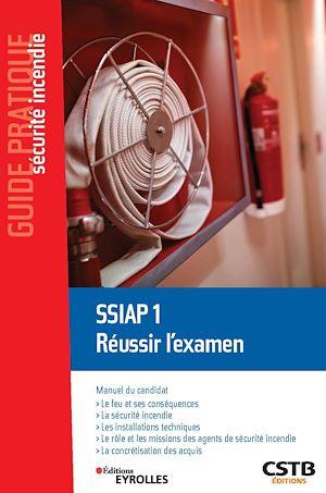Téléchargez le livre :  SSIAP 1 Réussir l'examen
