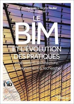 Téléchargez le livre :  Le BIM et l'évolution des pratiques