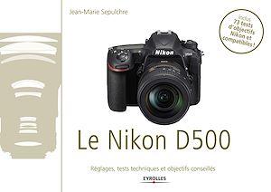 Téléchargez le livre :  Le Nikon D500