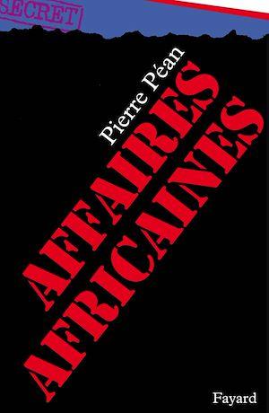 Téléchargez le livre :  Affaires africaines
