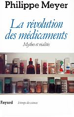 Télécharger le livre :  La Révolution des médicaments