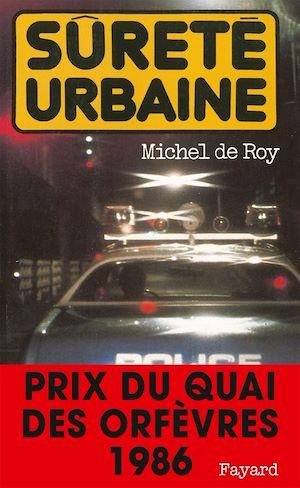 Téléchargez le livre :  Sûreté urbaine