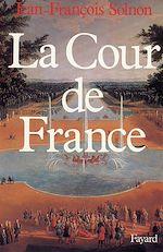 Télécharger le livre :  La Cour de France
