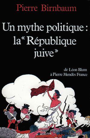 Téléchargez le livre :  Un mythe politique : La «République juive»