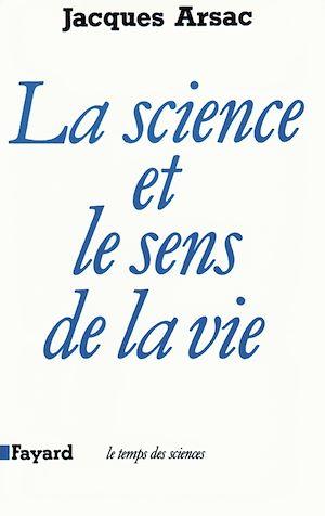 Téléchargez le livre :  La Science et le sens de la vie