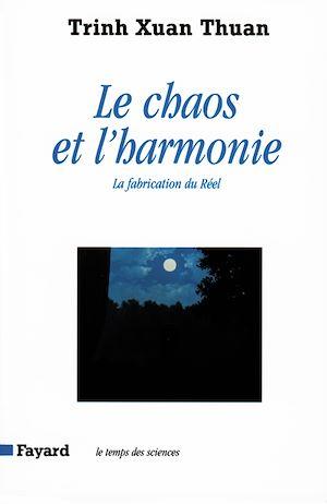 Téléchargez le livre :  Le Chaos et l'harmonie
