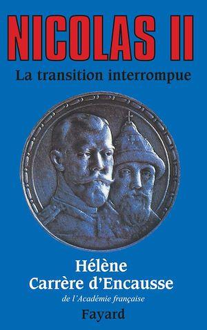 Téléchargez le livre :  Nicolas II, la transition interrompue