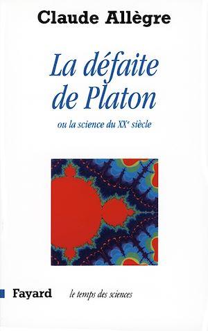 Téléchargez le livre :  La Défaite de Platon