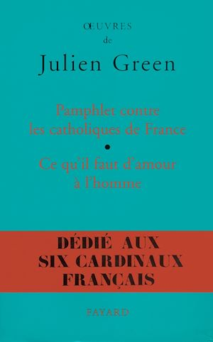 Téléchargez le livre :  Pamphlet contre les catholiques de France, suivi de Ce qu'il faut d'amour à l'homme