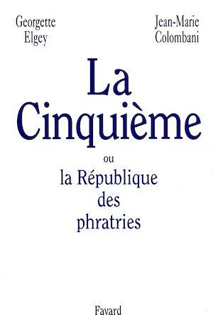 Téléchargez le livre :  La Cinquième ou la République des phratries