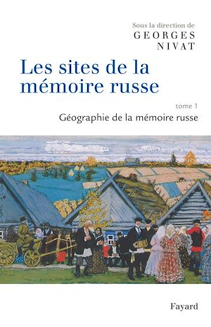 Téléchargez le livre :  Les sites de la mémoire russe