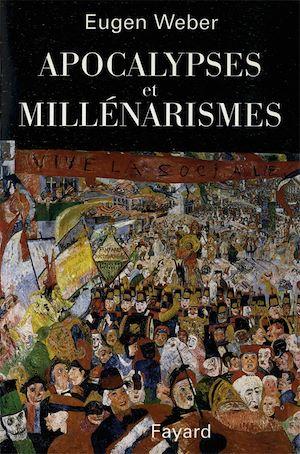 Téléchargez le livre :  Apocalypses et Millénarismes