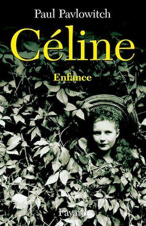 Téléchargez le livre :  Céline, tome 1