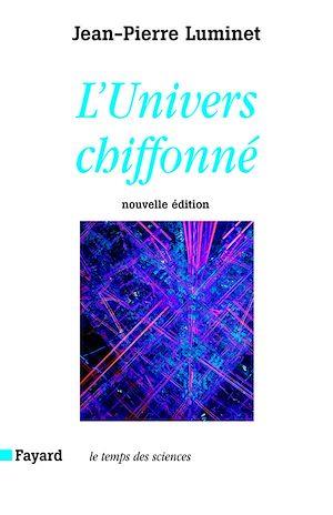 Téléchargez le livre :  L'Univers chiffonné