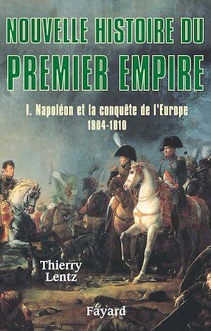 Téléchargez le livre :  Nouvelle histoire du Premier Empire, tome 1