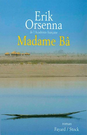 Madame Bâ | Orsenna, Erik. Auteur