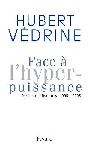 Téléchargez le livre :  Face à l'hyperpuissance