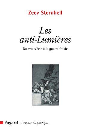 Téléchargez le livre :  Les anti-Lumières