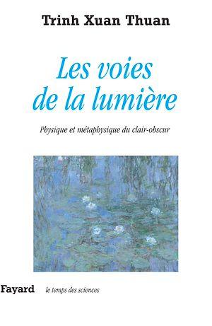 Téléchargez le livre :  Les voies de la lumière