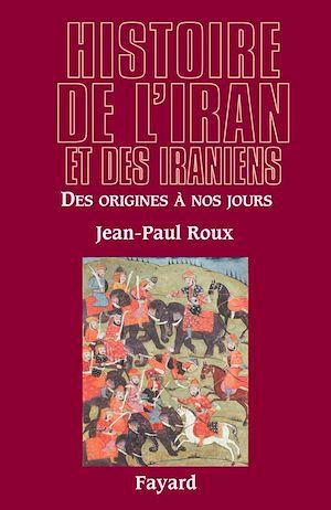 Téléchargez le livre :  Histoire de l'Iran et des Iraniens