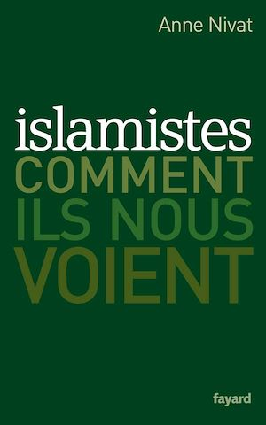 Téléchargez le livre :  Islamistes : comment ils nous voient