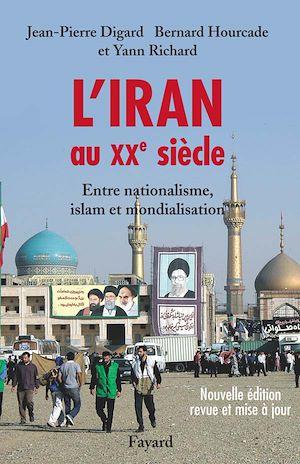 Téléchargez le livre :  L'Iran au XXe siècle