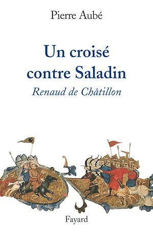 Téléchargez le livre :  Un croisé contre Saladin