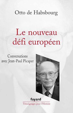 Téléchargez le livre :  Le Nouveau défi européen