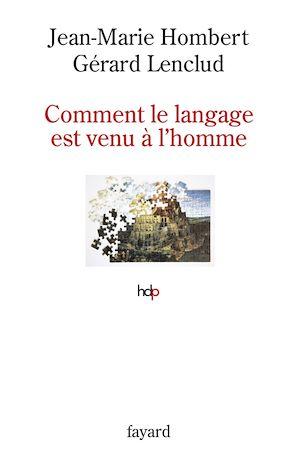 Téléchargez le livre :  Comment le langage est venu à l'homme