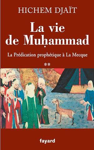 Téléchargez le livre :  La vie de Muhammad T.2
