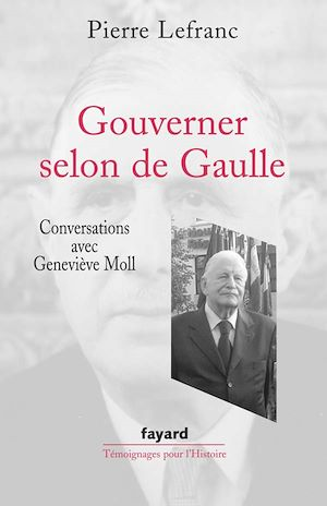 Téléchargez le livre :  Gouverner selon de Gaulle