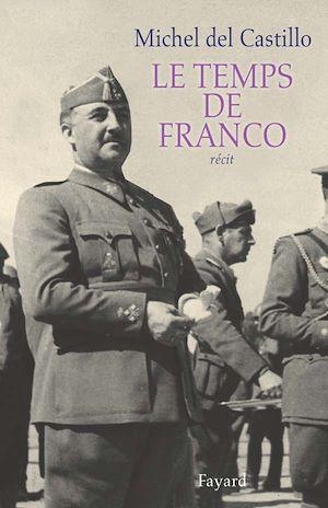 Téléchargez le livre :  Le temps de Franco