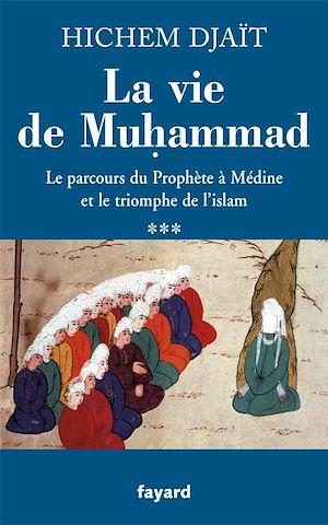 Téléchargez le livre :  La vie de Muhammad T.3