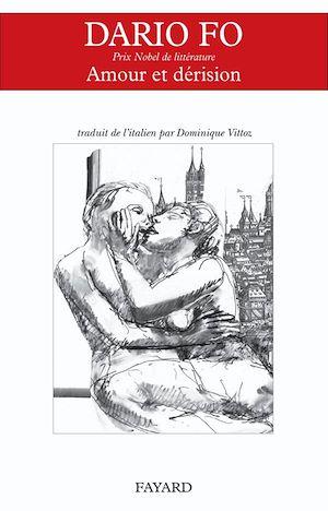 Téléchargez le livre :  Amour et dérision