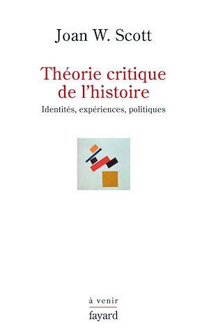 Téléchargez le livre :  Théorie critique de l'histoire
