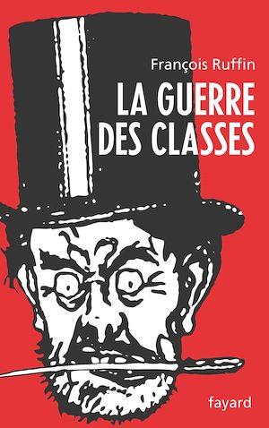 Téléchargez le livre :  La Guerre des classes