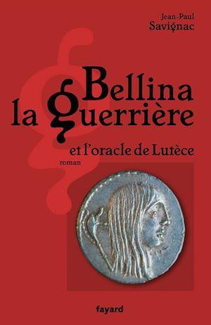 Téléchargez le livre :  Bellina la guerrière