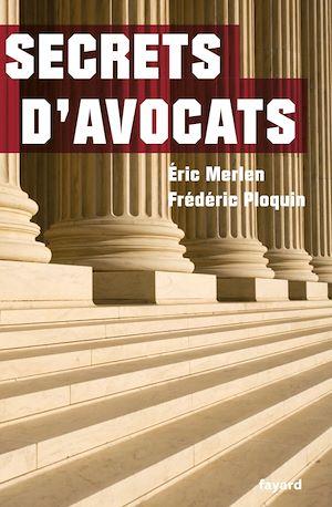 Téléchargez le livre :  Secrets d'avocats