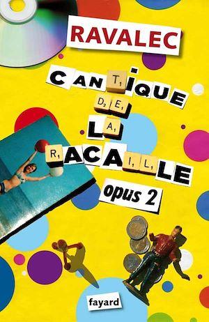 Téléchargez le livre :  Cantique de la racaille Opus 2