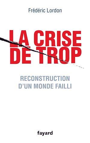 Téléchargez le livre :  La crise de trop